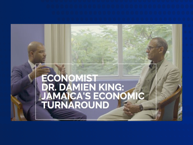 Island Forward David Mullings and Dr. Damien King Discuss Jamaica's Economic Turnaround
