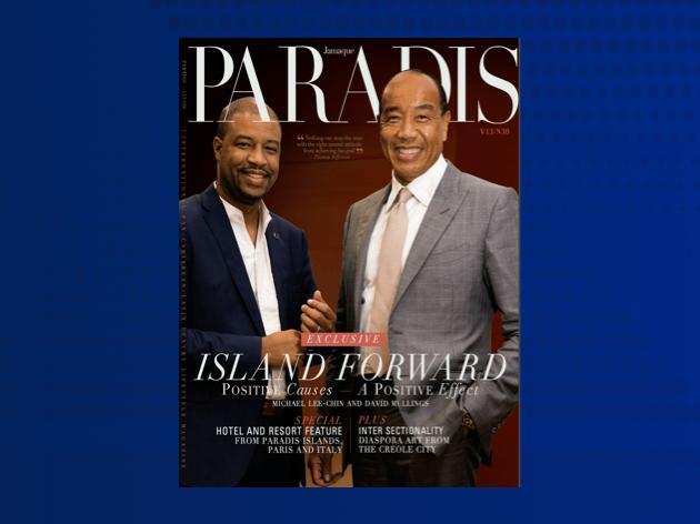 Jamaque Paradis Magazine David Mullings and Michael Lee-Chin
